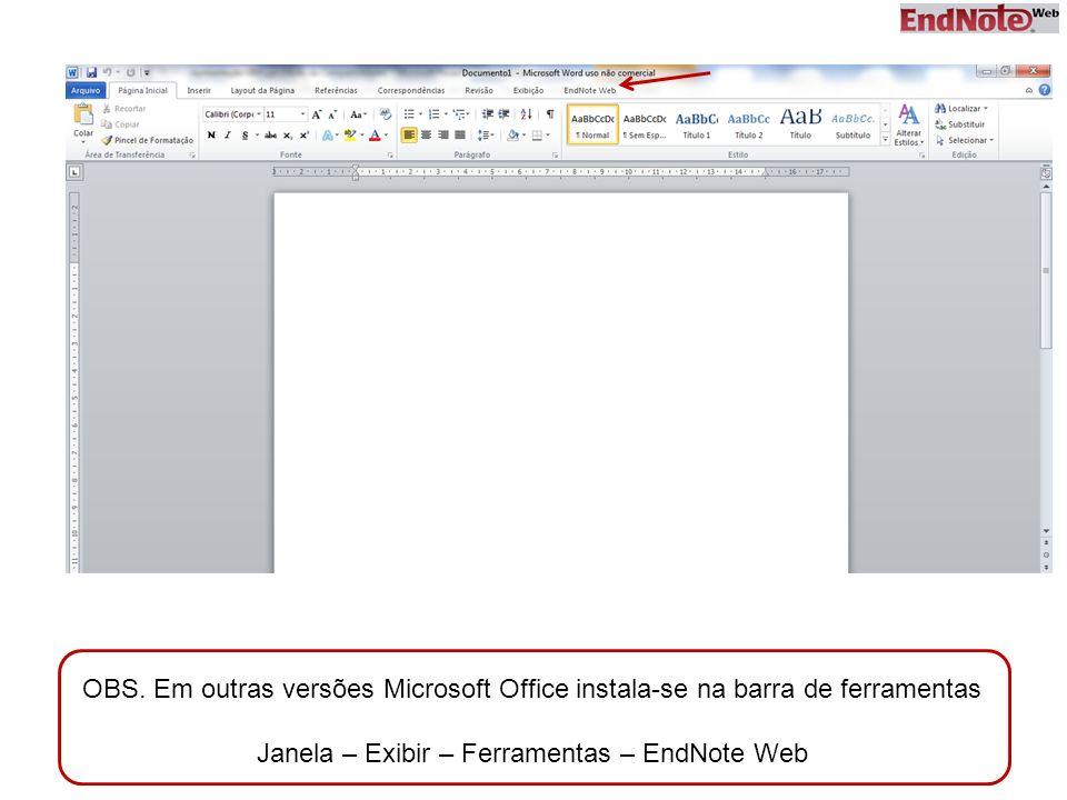 Janela – Exibir – Ferramentas – EndNote Web