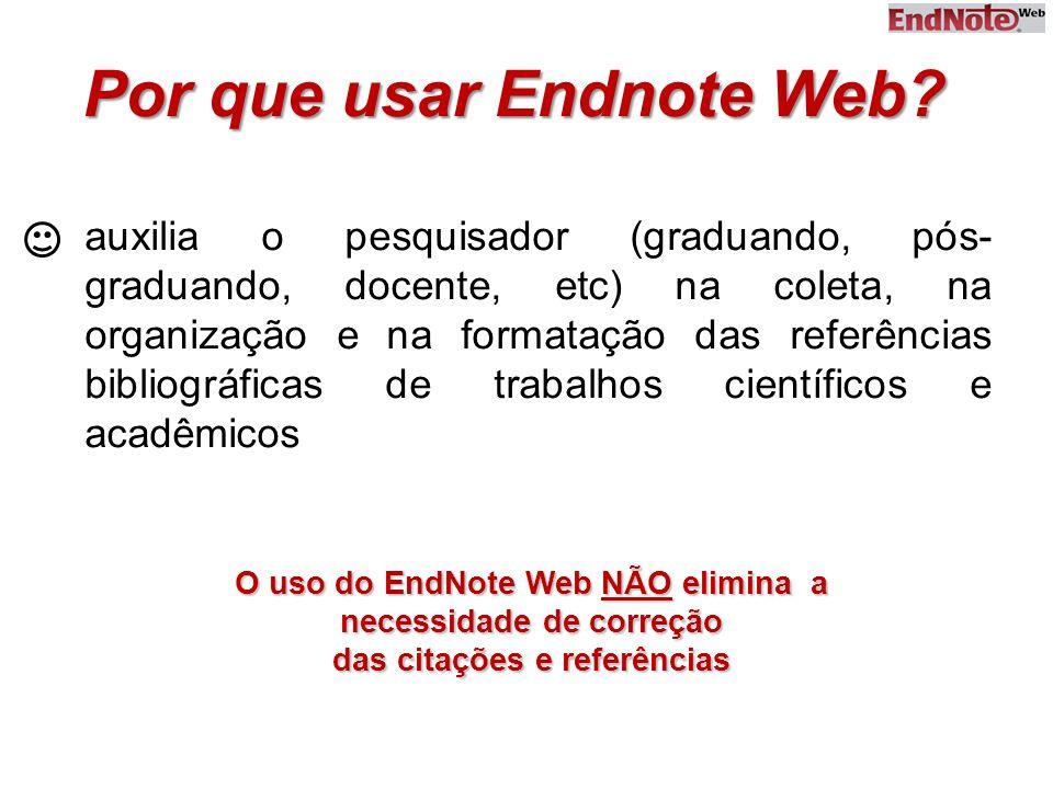 Por que usar Endnote Web