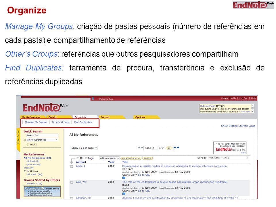 Organize Manage My Groups: criação de pastas pessoais (número de referências em cada pasta) e compartilhamento de referências.