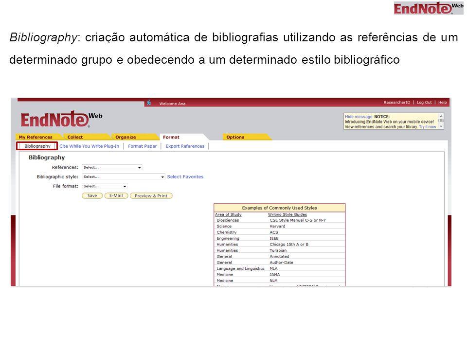 Bibliography: criação automática de bibliografias utilizando as referências de um determinado grupo e obedecendo a um determinado estilo bibliográfico