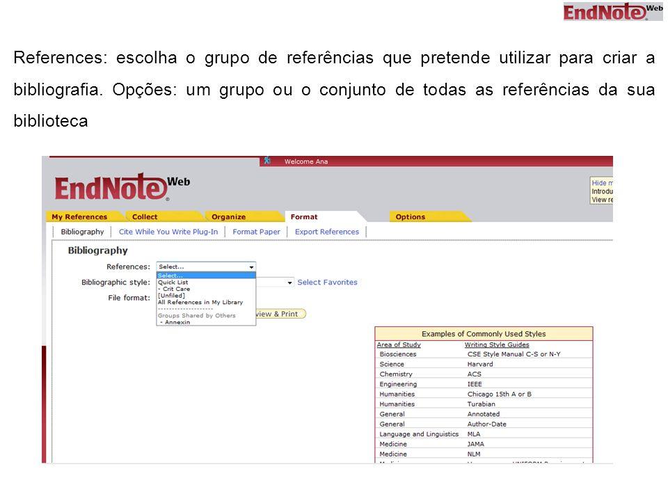 References: escolha o grupo de referências que pretende utilizar para criar a bibliografia.