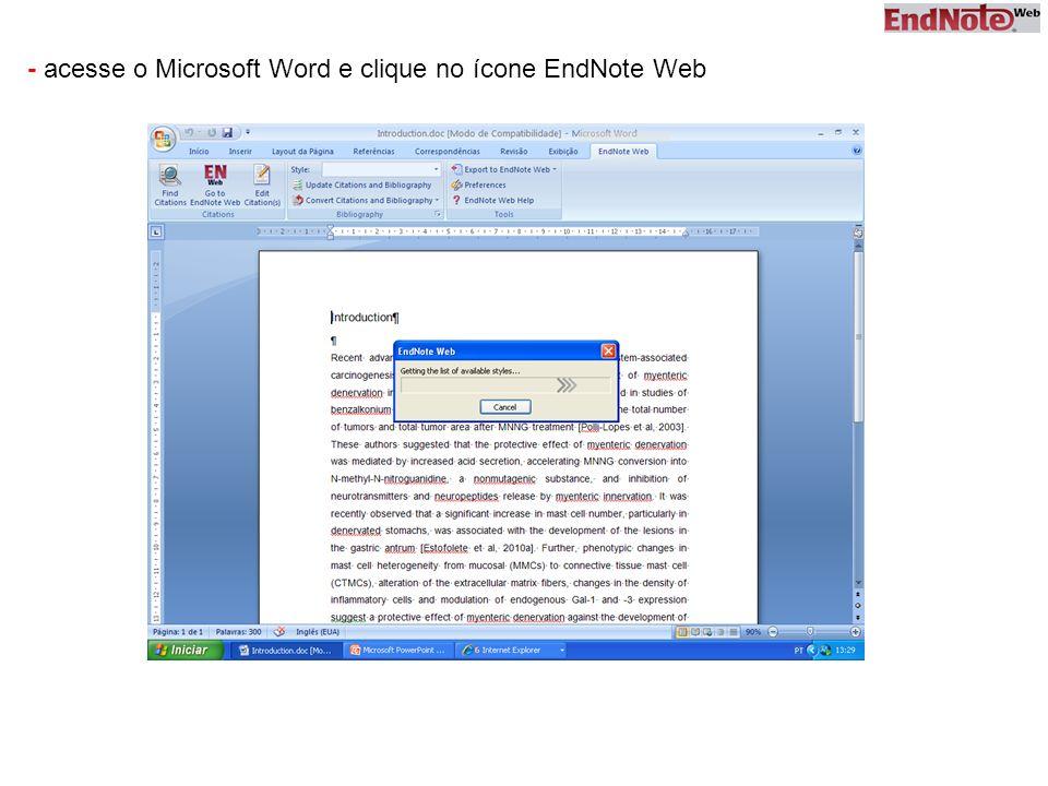 - acesse o Microsoft Word e clique no ícone EndNote Web