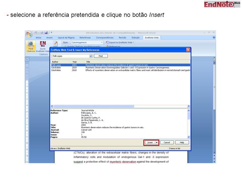 - selecione a referência pretendida e clique no botão Insert