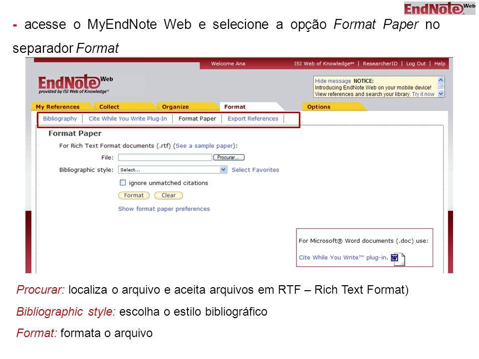 - acesse o MyEndNote Web e selecione a opção Format Paper no separador Format
