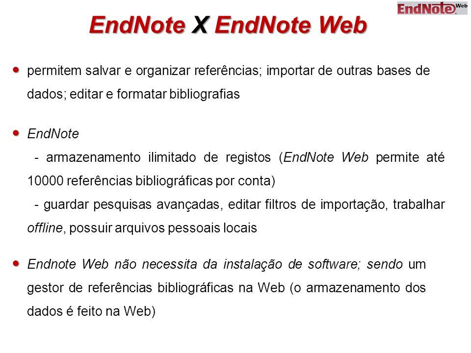 EndNote X EndNote Web   