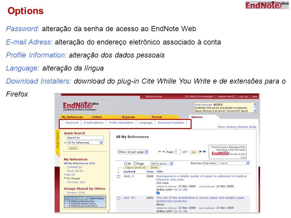 Options Password: alteração da senha de acesso ao EndNote Web