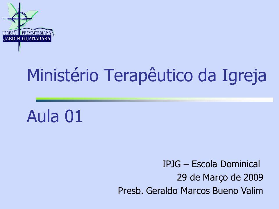 Ministério Terapêutico da Igreja Aula 01