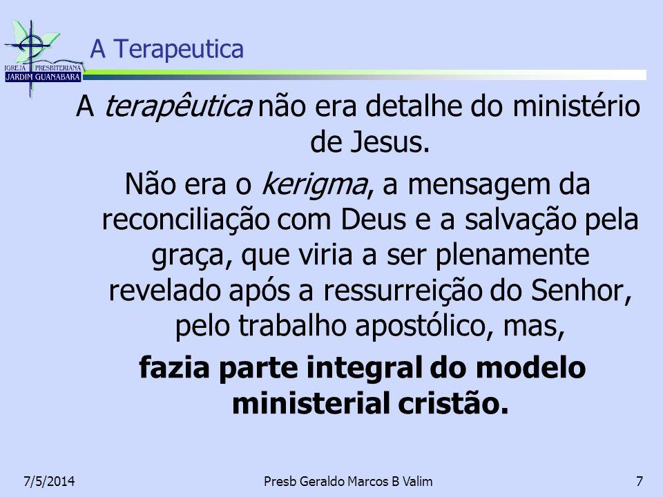 A terapêutica não era detalhe do ministério de Jesus.