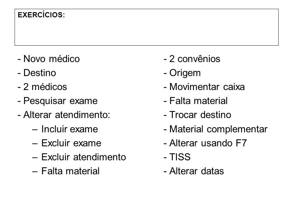 - Novo médico - 2 convênios - Destino - Origem