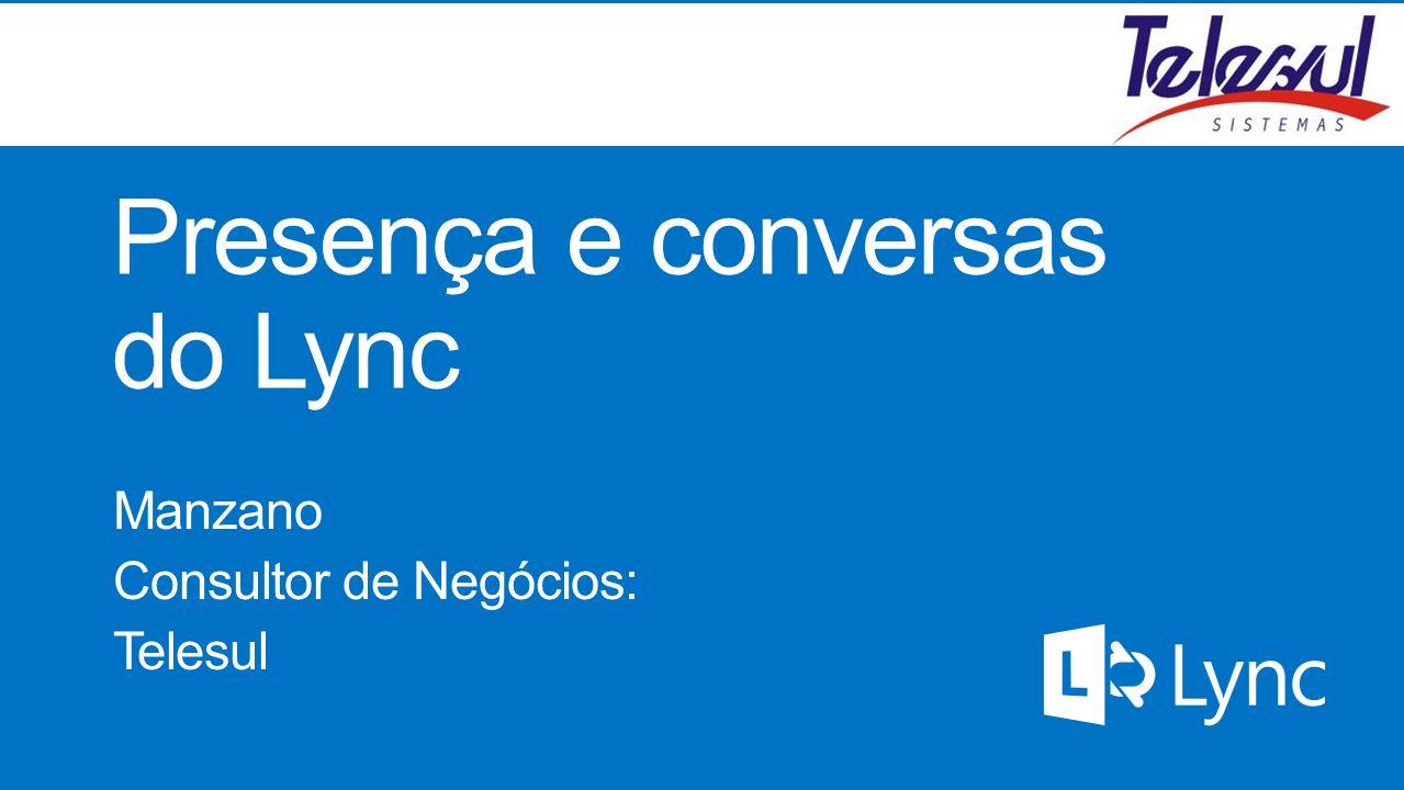Presença e conversas do Lync