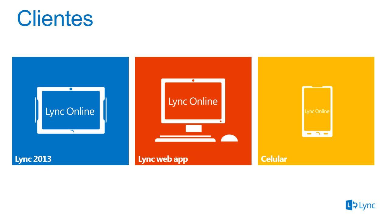 Clientes Lync 2013 Lync web app Celular Microsoft Lync 3/30/2017