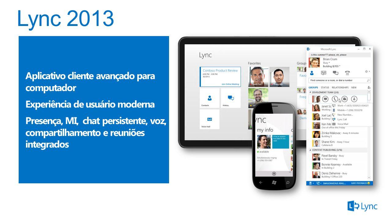 Lync 2013 Aplicativo cliente avançado para computador