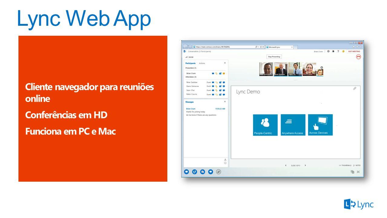Lync Web App Cliente navegador para reuniões online Conferências em HD