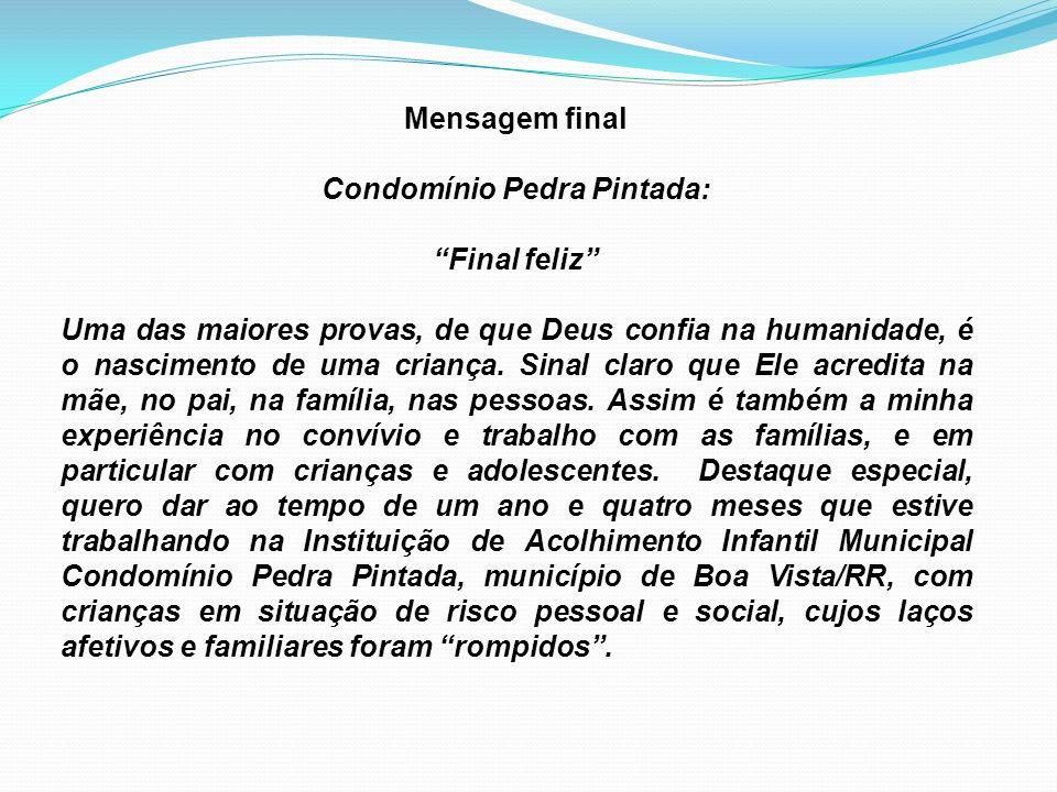 Condomínio Pedra Pintada: