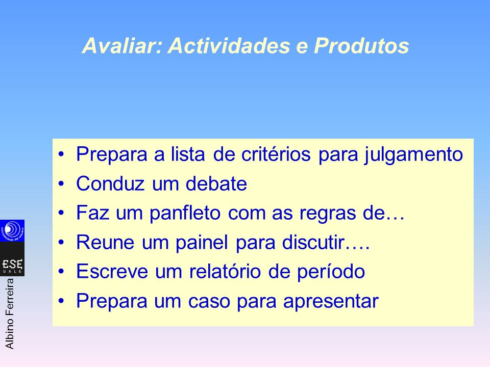 Avaliar: Actividades e Produtos
