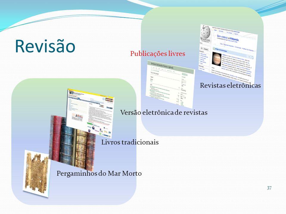 Revisão Publicações livres Revistas eletrônicas