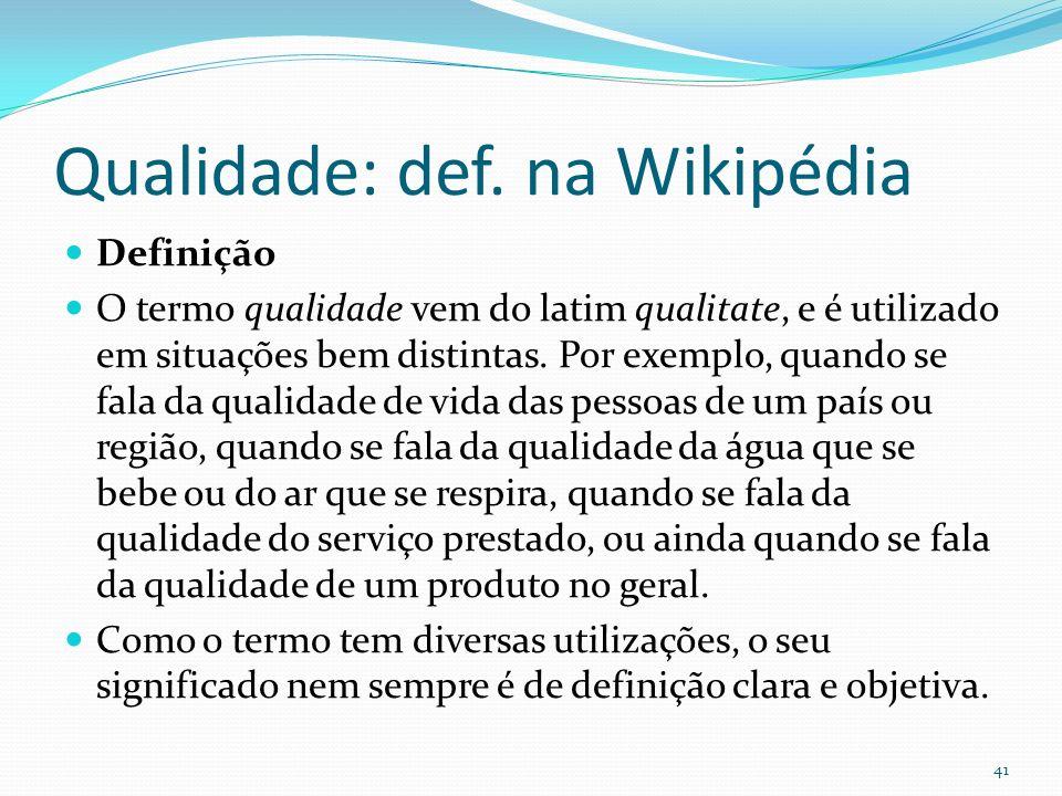 Qualidade: def. na Wikipédia
