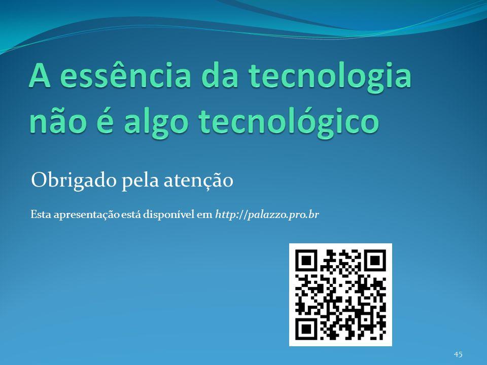 Obrigado pela atenção Esta apresentação está disponível em http://palazzo.pro.br