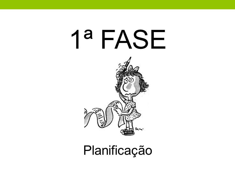1ª FASE Planificação