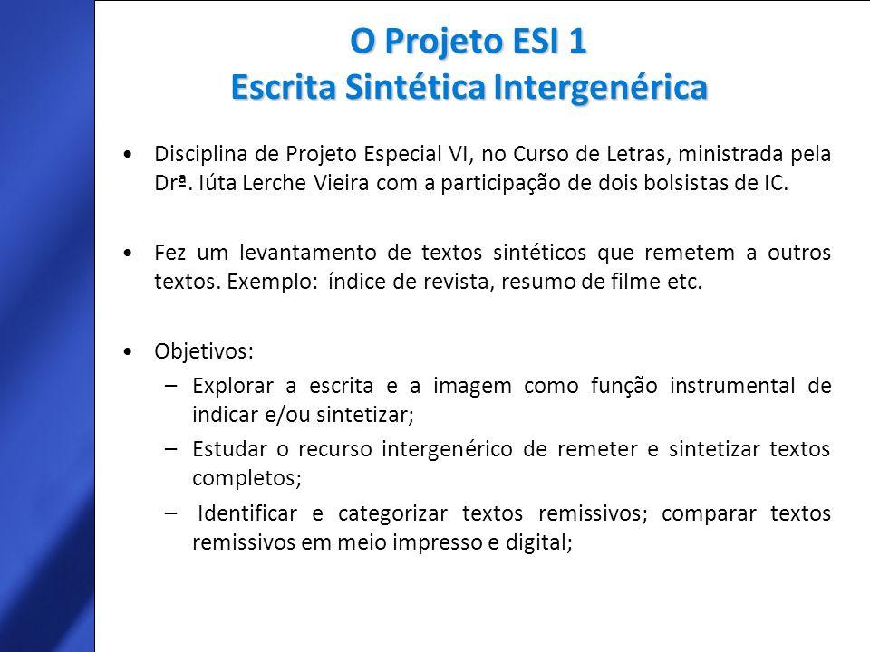 O Projeto ESI 1 Escrita Sintética Intergenérica