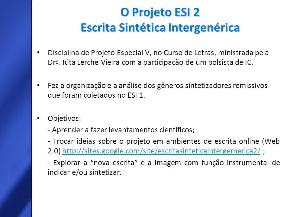O Projeto ESI 2 Escrita Sintética Intergenérica