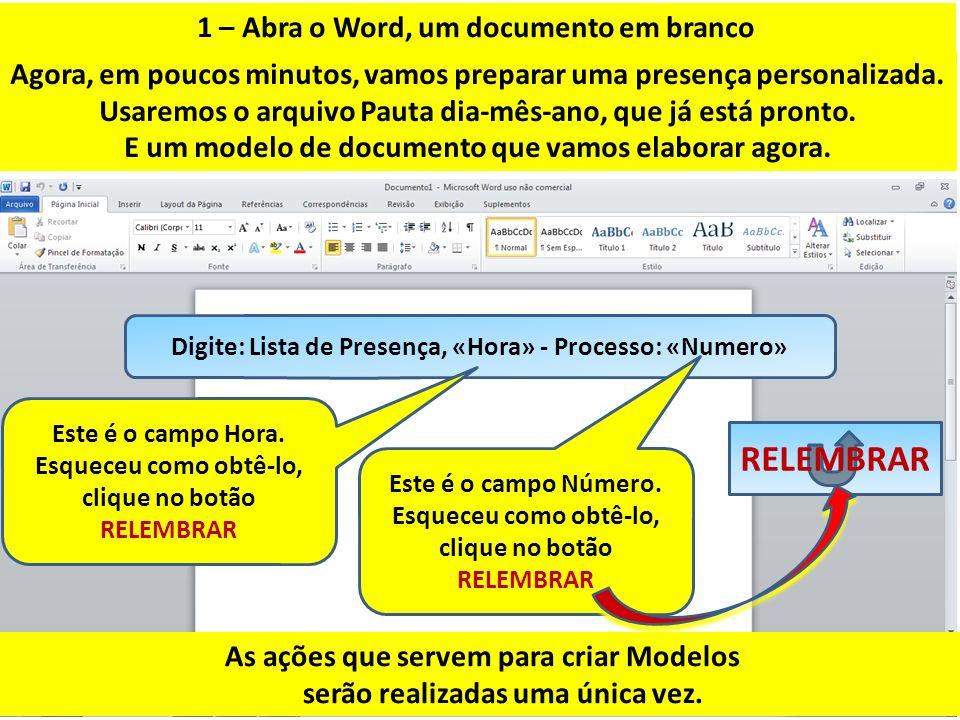 RELEMBRAR 1 – Abra o Word, um documento em branco