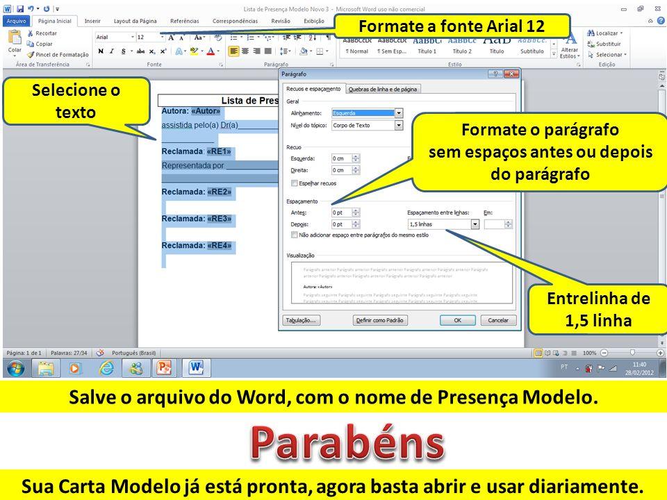 Parabéns Salve o arquivo do Word, com o nome de Presença Modelo.
