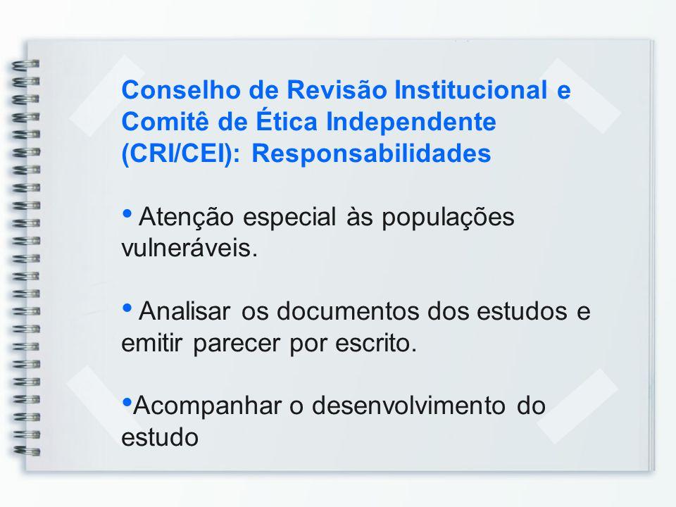 Conselho de Revisão Institucional e Comitê de Ética Independente (CRI/CEI): Responsabilidades