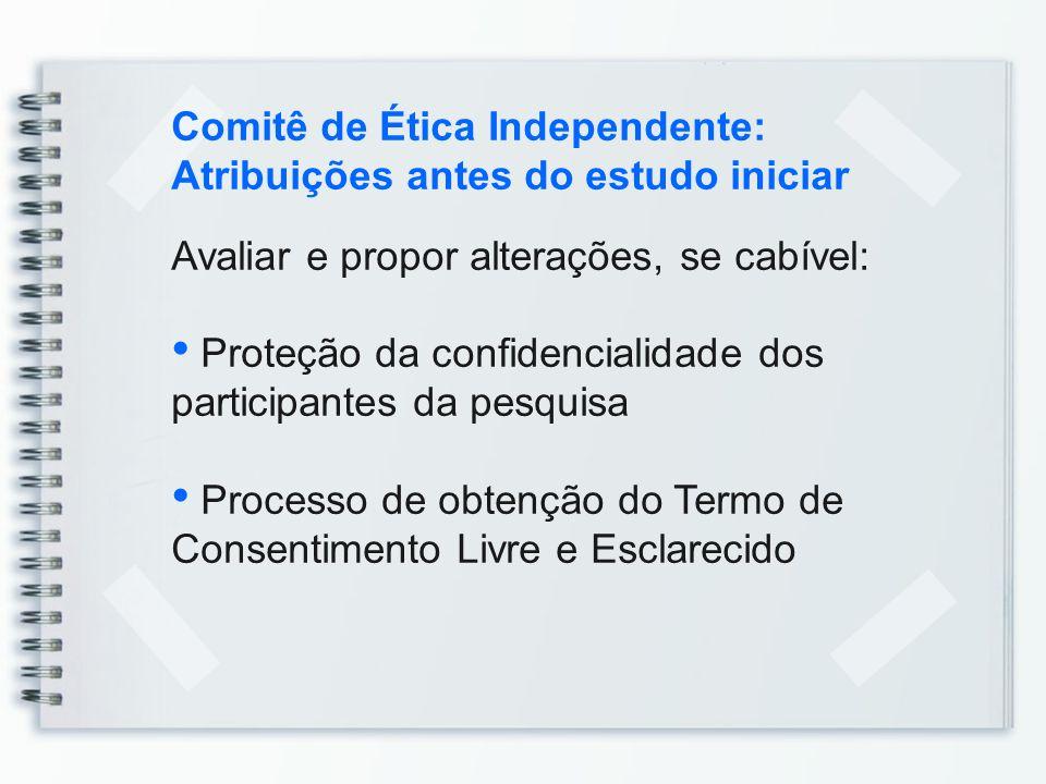 Comitê de Ética Independente: Atribuições antes do estudo iniciar