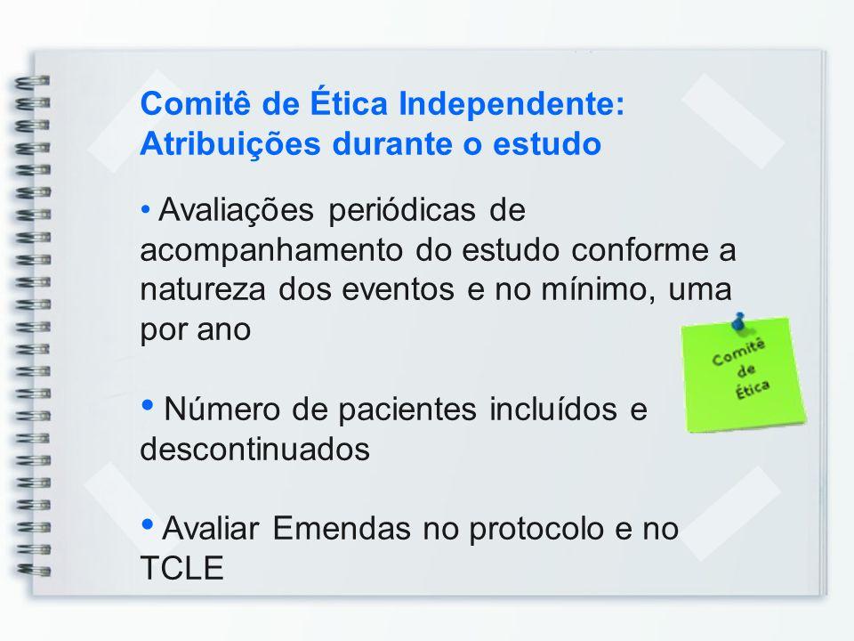 Comitê de Ética Independente: Atribuições durante o estudo