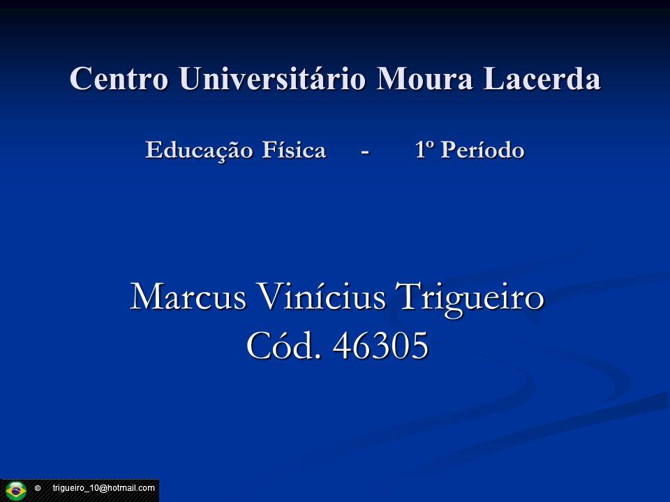 Centro Universitário Moura Lacerda Educação Física - 1º Período