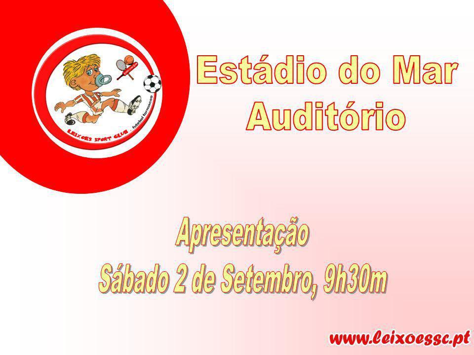 Estádio do Mar Auditório Apresentação Sábado 2 de Setembro, 9h30m