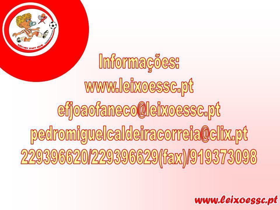 Informações: www.leixoessc.pt. efjoaofaneco@leixoessc.pt.
