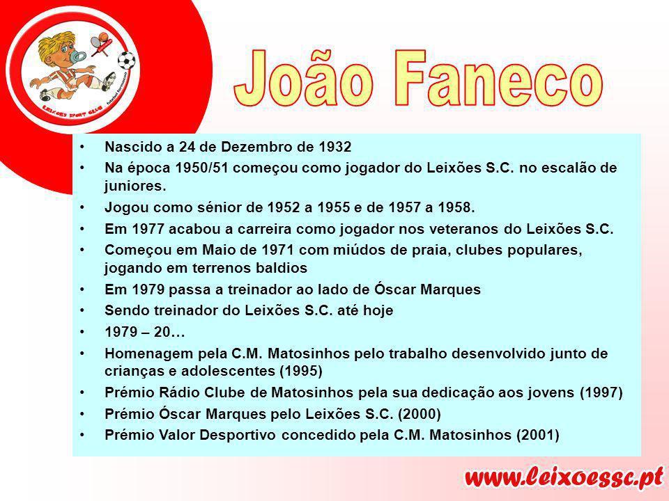 João Faneco Nascido a 24 de Dezembro de 1932