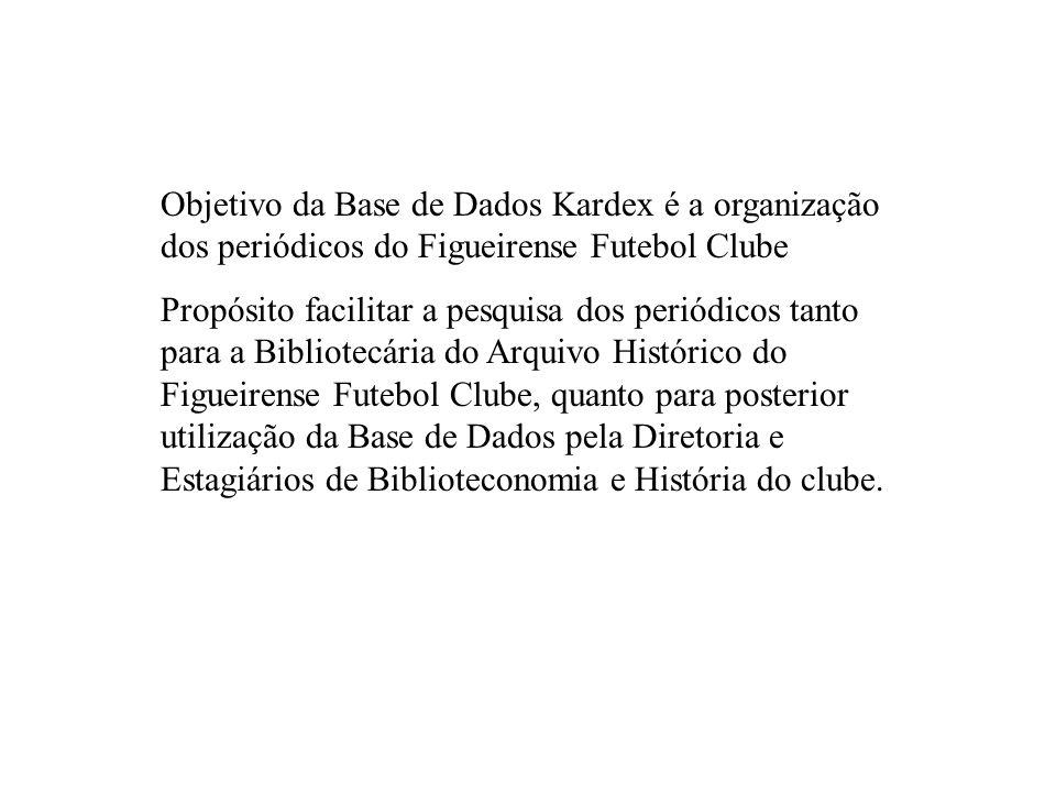 Objetivo da Base de Dados Kardex é a organização dos periódicos do Figueirense Futebol Clube
