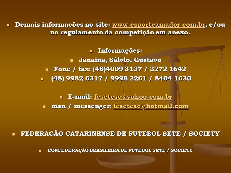 Janaina, Sálvio, Gustavo Fone / fax: (48)4009 3137 / 3272 1642