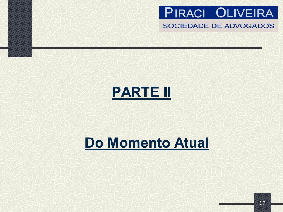 PARTE II Do Momento Atual