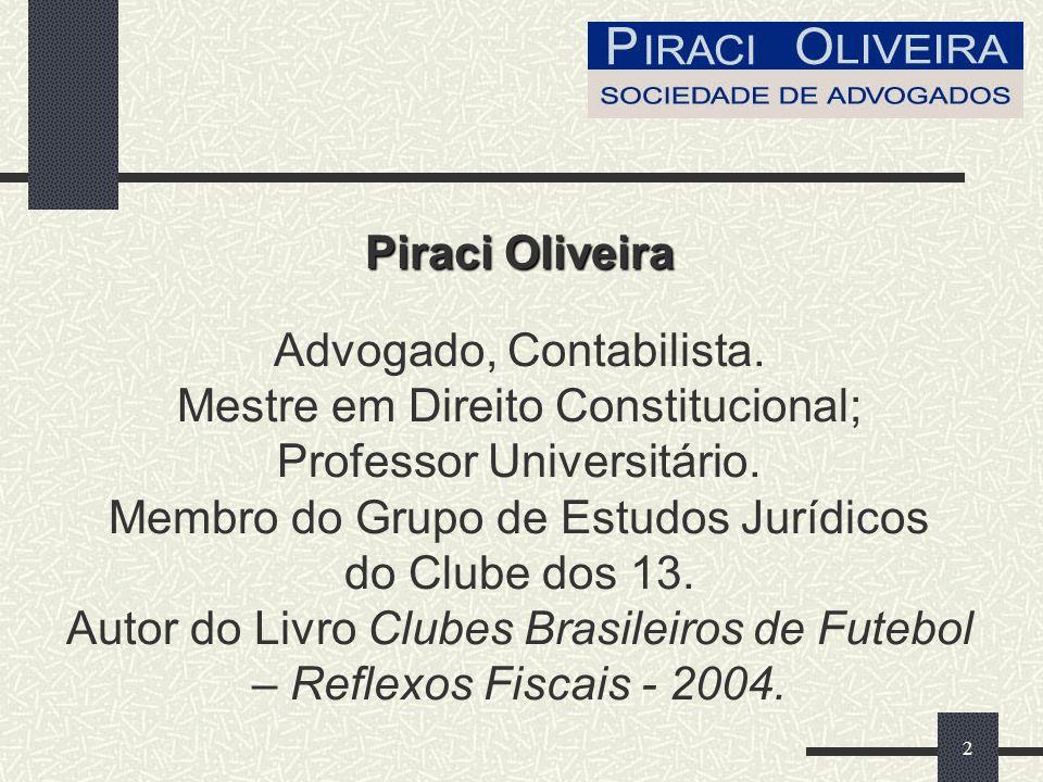 Piraci Oliveira Advogado, Contabilista