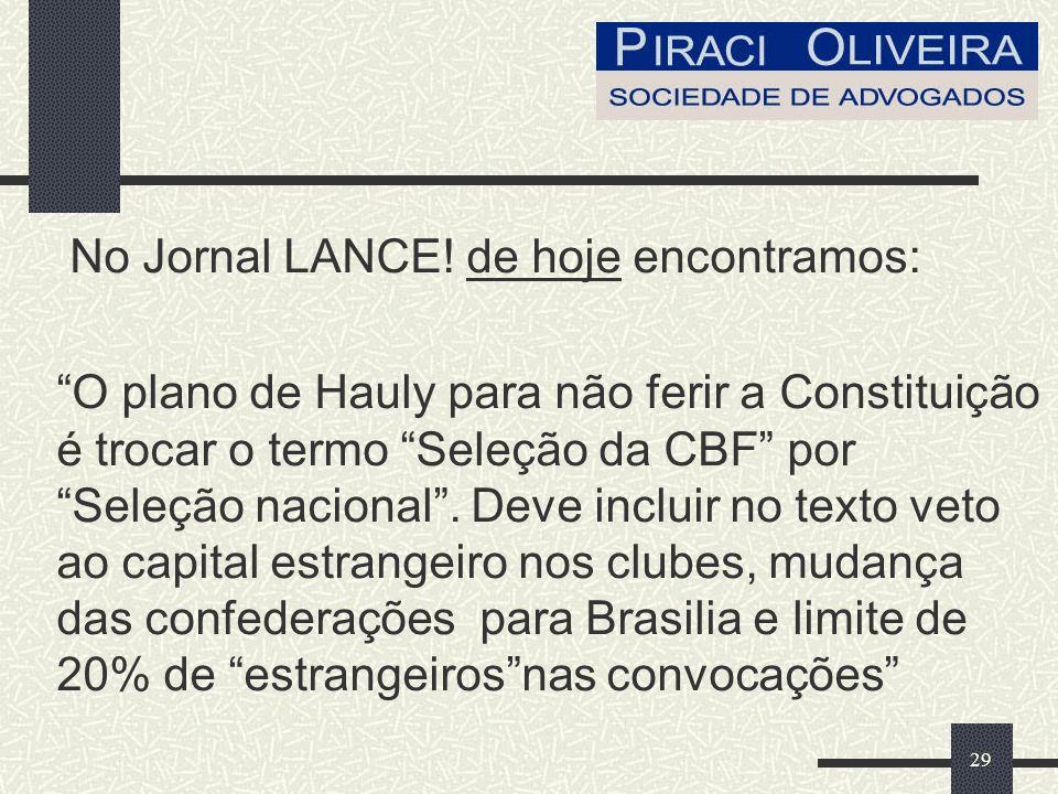 No Jornal LANCE! de hoje encontramos: