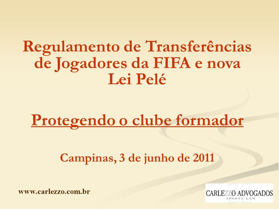 Regulamento de Transferências de Jogadores da FIFA e nova Lei Pelé