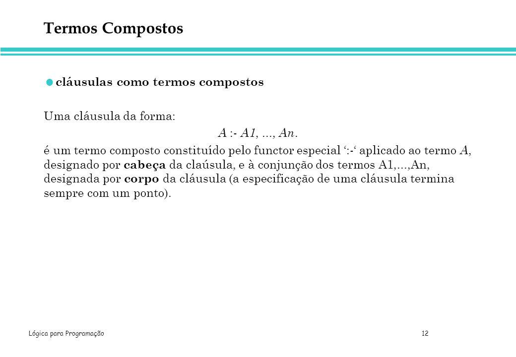 Termos Compostos cláusulas como termos compostos