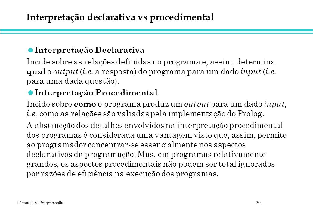 Interpretação declarativa vs procedimental