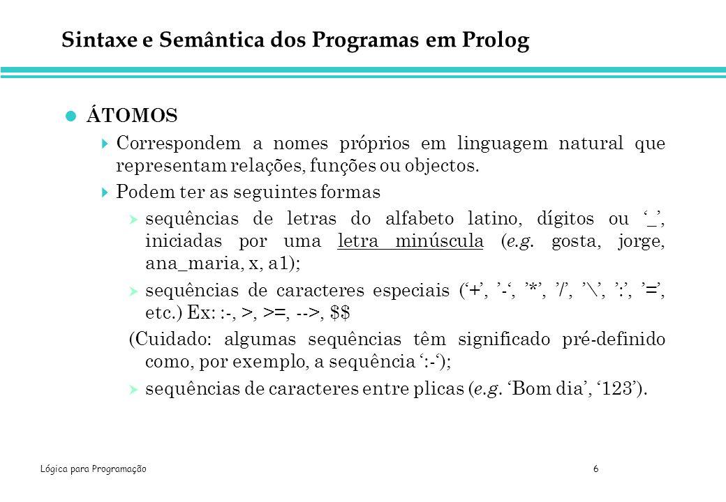 Sintaxe e Semântica dos Programas em Prolog
