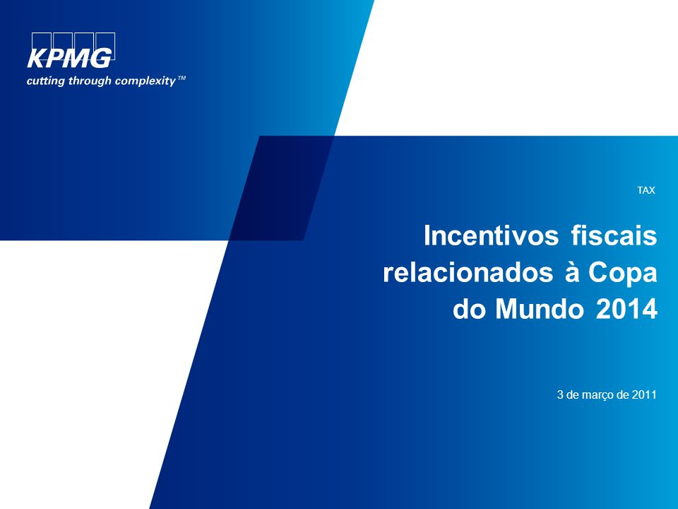 Incentivos fiscais relacionados à Copa do Mundo 2014