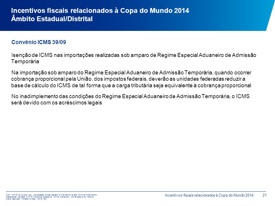 Incentivos fiscais relacionados à Copa do Mundo 2014 Âmbito Estadual/Distrital