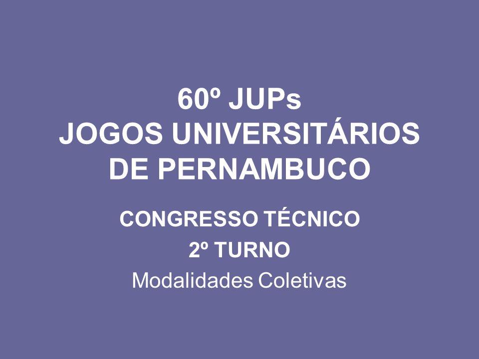 60º JUPs JOGOS UNIVERSITÁRIOS DE PERNAMBUCO