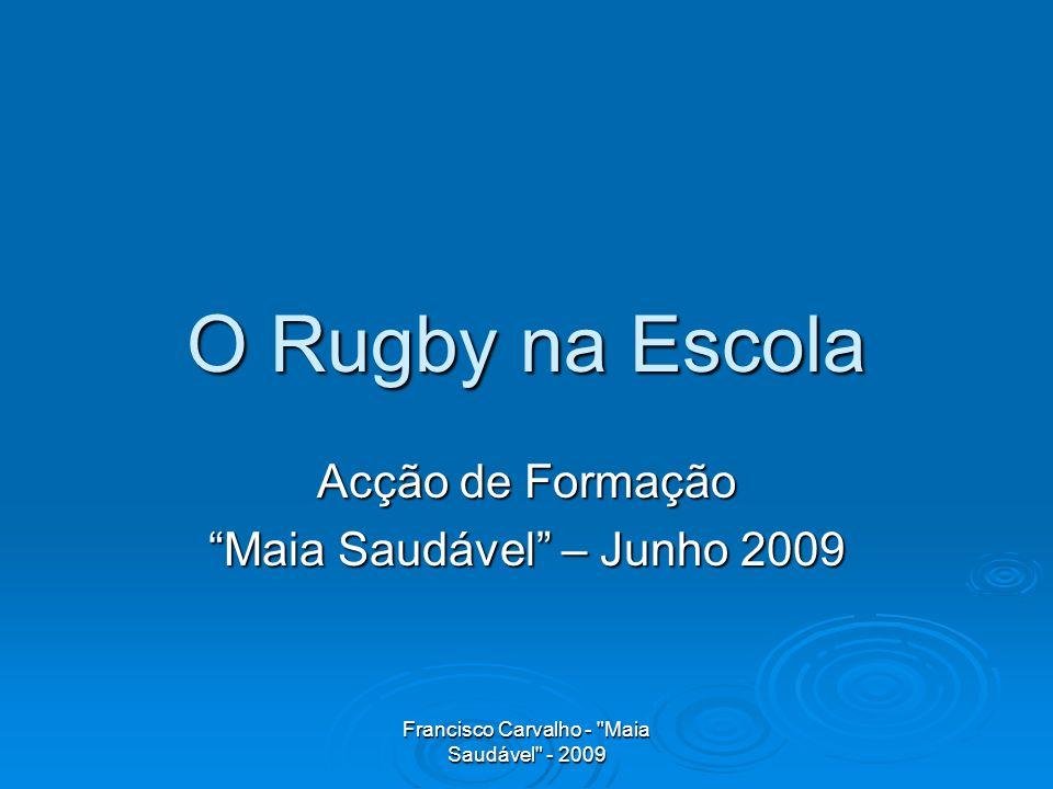 Acção de Formação Maia Saudável – Junho 2009