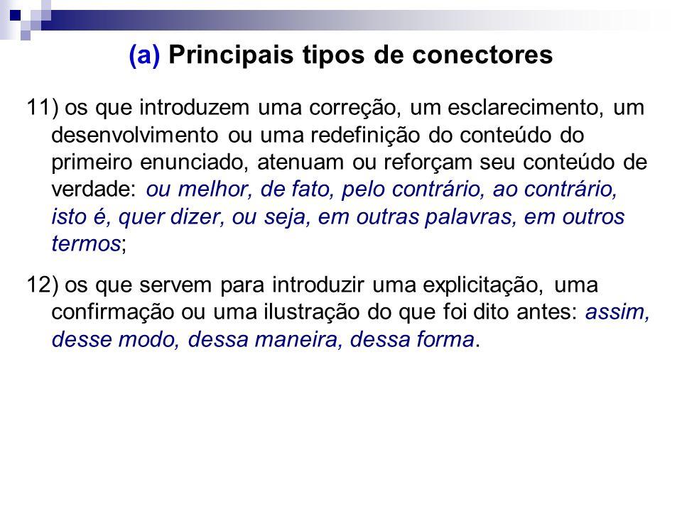 (a) Principais tipos de conectores