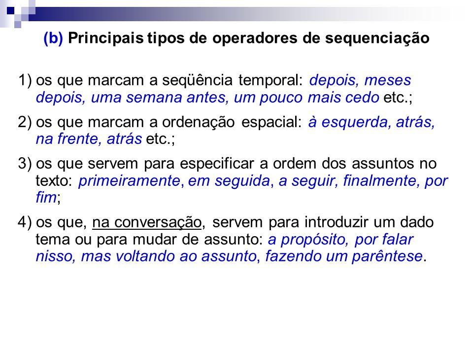 (b) Principais tipos de operadores de sequenciação