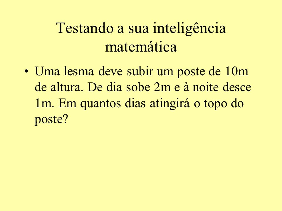 Testando a sua inteligência matemática